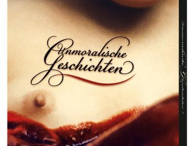 Artwork der DVD von Unmoralische Geschichten